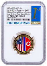 2018 Singapore United States - North Korea Summit Second Release 1/2 oz Gold Proof Medal NGC PF70 UC FDI