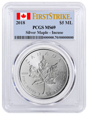2018 Canada 1 oz Silver Maple Leaf - Incuse $5 Coin PCGS MS69 FS Canada Flag Label