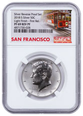 2018-S Silver From Reverse Silver Proof Set Reverse Proof Kennedy Half Dollar Light Finish NGC PF69 FR Trolley Label