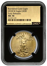 2018-W 1 oz Burnished Gold American Eagle $50 NGC MS70 ER Black Core Holder Exclusive Gold Foil Label