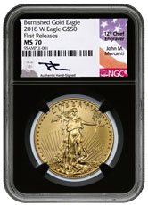 2018-W 1 oz Burnished Gold American Eagle $50 NGC MS70 FR Black Core Holder Exclusive Mercanti Signed Label