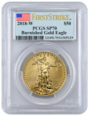2018-W 1 oz Burnished Gold American Eagle $50 PCGS SP70 FS Flag Label
