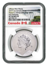 2019 Canada Peace & Liberty Ultra High Relief 1 oz Silver Reverse Proof Medal NGC PF70 FR Exclusive Canada Label