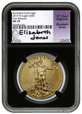2019-W 1 oz Burnished Gold American Eagle $50 NGC MS70 FR Black Core Holder Elizabeth Jones Signed Label
