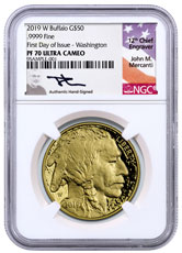 2019-W 1 oz Gold Buffalo Proof $50 Coin Scarce and Unique Coin Division NGC PF70 UC First Day of Issue - Washington, D.C. Mercanti Signed Label