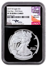 2019-W Proof American Silver Eagle NGC PF70 UC First Day - Fun Show Black Core Holder Mercanti Signed Label