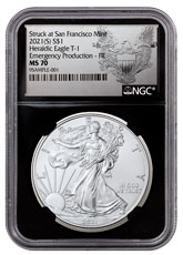2021-(S) American Silver Eagle Emergency Production Struck at San Francisco Mint T-1 NGC MS70 FR Black Core Holder Exclusive Heraldic Eagle Label