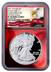 2021-W Proof American Silver Eagle T-1 Congratulations Set NGC PF70 UC FDI Red Foil Core Exclusive Eagle Red Banner Label