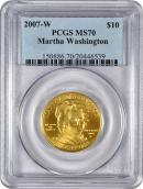 2007-W Martha Washington $10 First Spouse Gold PCGS MS70 Mint State 70