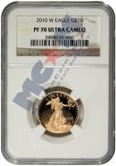 2010-W $10 Gold Eagle NGC PF70 UC Proof 70 Ultra Cameo
