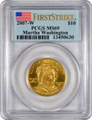 2007-W Martha Washington $10 First Spouse Gold PCGS MS69 FS Mint State 69 First Strike