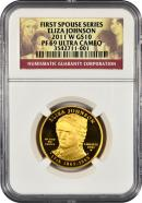 2011-W Eliza Johnson $10 First Spouse Gold NGC PF69 UC Proof 69 Ultra Cameo