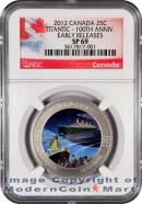 2012 Canada Colorized RMS Titanic - 100th Anniversary 25C NGC SP69 ER Specimen 69 Early Releases ***EXCLUSIVE LABEL***