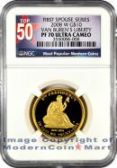 2008-W Van Buren's Liberty $10 First Spouse Gold NGC PF70 UC Proof 70 Ultra Cameo ***TOP 50 LABEL***