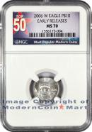 2006-W Burnished $10 Platinum Eagle NGC MS70 ER Mint State 70 Early Releases ***TOP 50 LABEL***