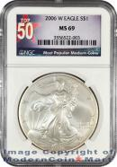 2006-W Burnished Silver Eagle NGC MS69 Mint State 69 ***TOP 50 LABEL***