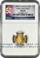 2008-W Burnished $10 Gold Eagle NGC MS69 ER Mint State 69 Early Releases ***TOP 50 LABEL***