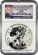 2011-P 25th Anniversary Silver Eagle FROM (A25) SET NGC Rev PF69 ER Reverse Proof 69 Early Releases ***TOP 50 LABEL***