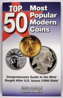 Top 50 Most Popular Modern Coins Book - Comprehensive Guide to the Most Sought After U.S. Issues - by Eric Jordan and John Maben