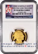 2008-W $10 Gold Buffalo NGC PF70 UC ER Proof 70 Ultra Cameo Early Releases ***TOP 50 LABEL***