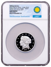 (2017) William Barber 1877 Half-Union Pattern Large Head 1 oz Silver Proof Medal NGC GEM Proof Exclusive Smithsonian Label