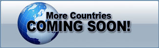 More Countries Coming Soon!