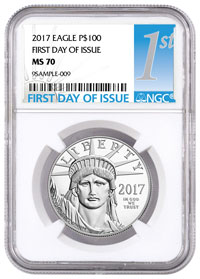 2017 Platinum Eagle First Day of Issue NGC Coin