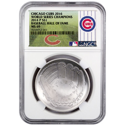 2014-P Baseball Hall of Fame Commemorative Silver Dollar - NGC MS69 (World Series Champions Chicago Cubs Label)