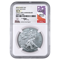 2016 American Silver Eagle NGC MS70 with John Mercanti Signed label.