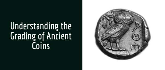 Understanding the Grading of Ancient Coins Featured Image