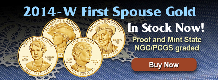 2014-W First Spouse Gold Now in Stock!