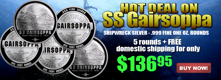 Hot Deal on Gairsoppa Rounds